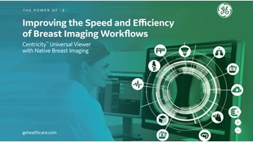 Centricity Universal Viewer Native Breast Imaging Brochure